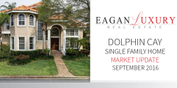 Dolphin Cay Single Family Home Market Update September 2016